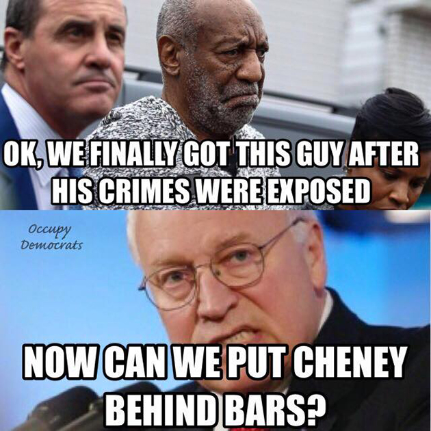 Cosby and Cheney