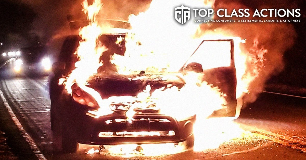 Lawsuit Claims Popular Car Models Are Bursting Into Flames - The